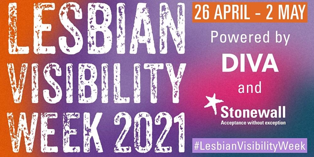 Lesbian Visibility week 2021